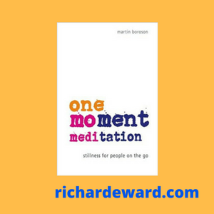 One Moment Meditation by Martin Boroson. Buy at amazon